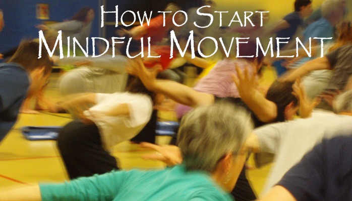 how to start mindful movement